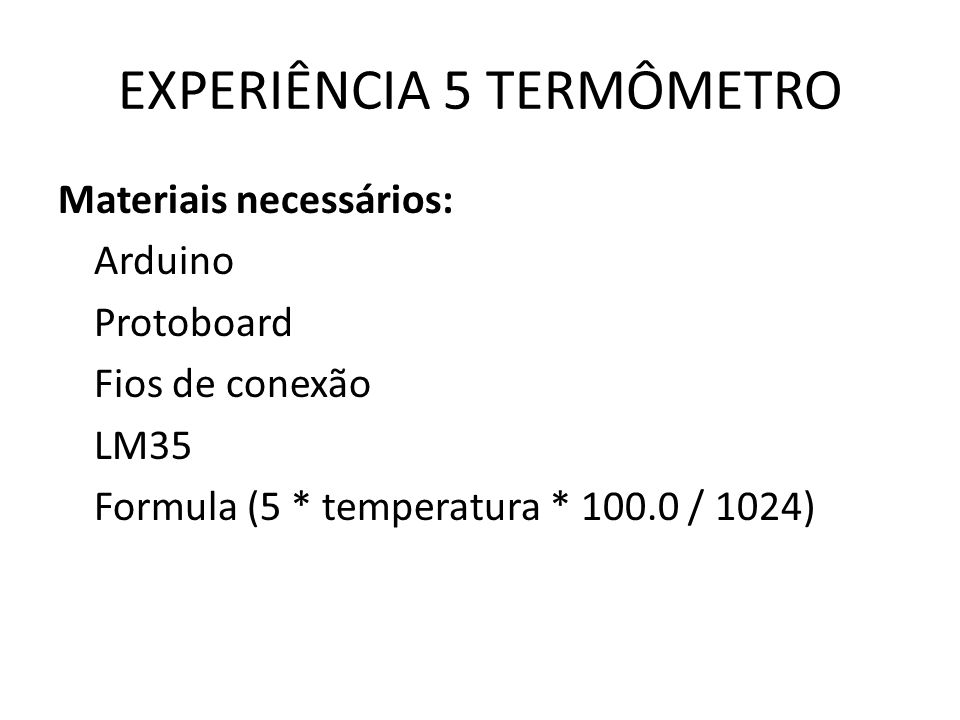 EXPERIÊNCIA 5 TERMÔMETRO