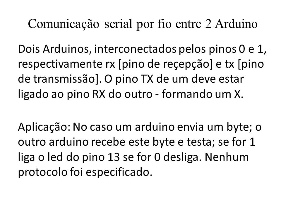 Comunicação serial por fio entre 2 Arduino
