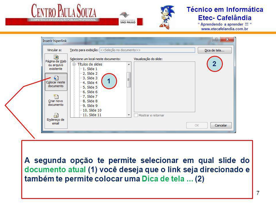 Técnico em Informática Aprendendo a aprender !!!