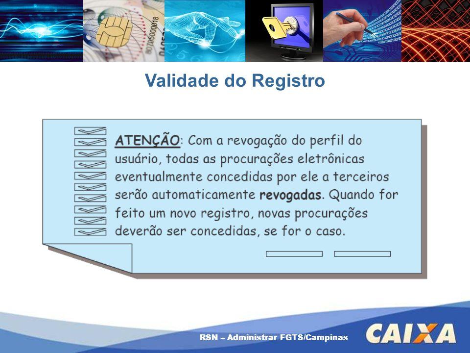 Validade do Registro RSN – Administrar FGTS/Campinas