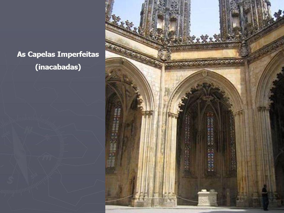 As Capelas Imperfeitas
