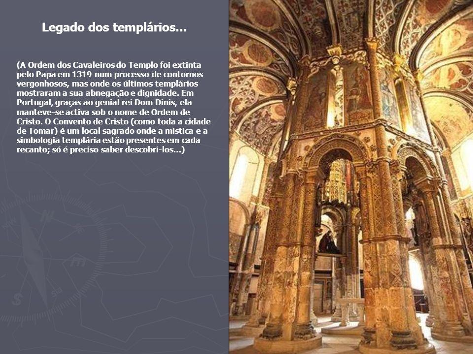 Legado dos templários…