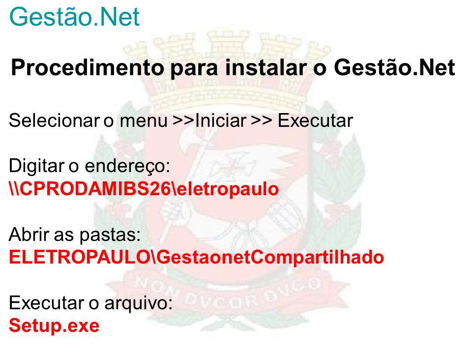 Procedimento para instalar o Gestão.Net