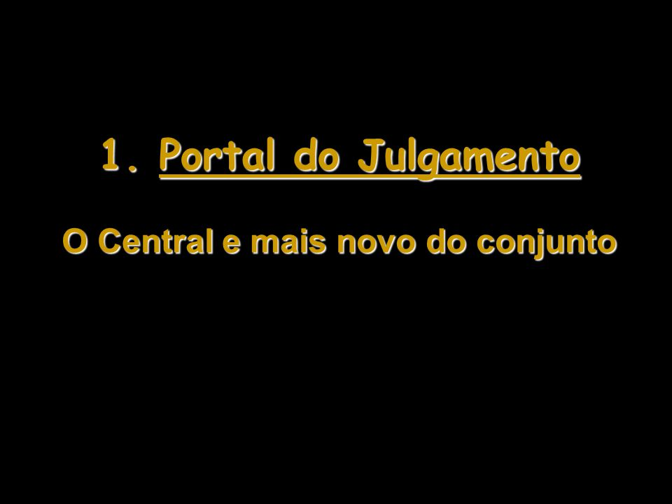 O Central e mais novo do conjunto