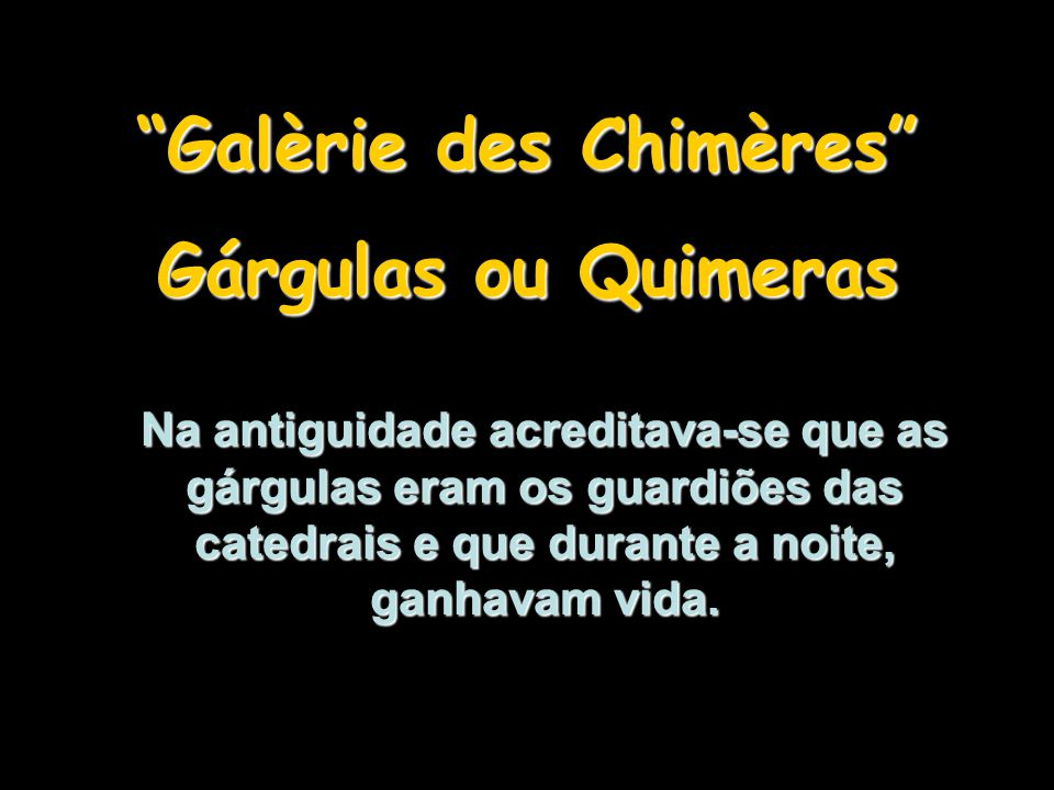 Galèrie des Chimères