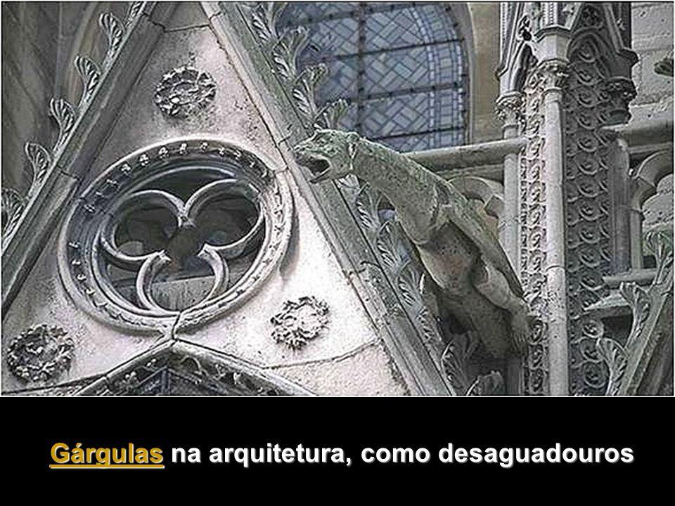 Gárgulas na arquitetura, como desaguadouros