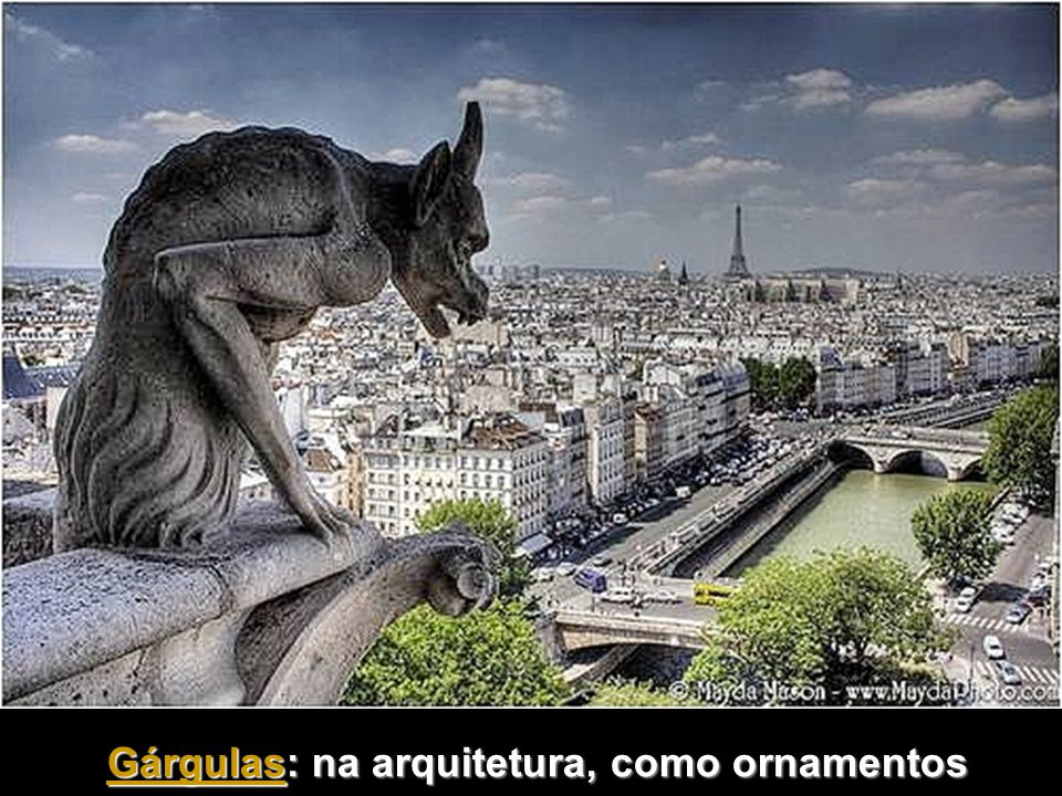 Gárgulas: na arquitetura, como ornamentos