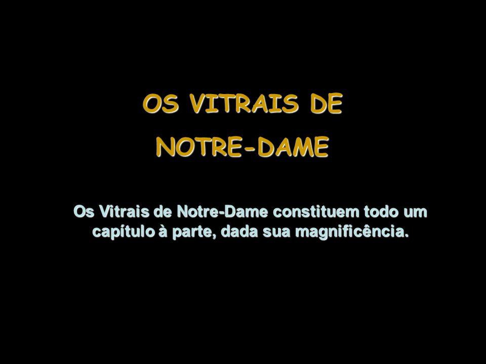 OS VITRAIS DE NOTRE-DAME