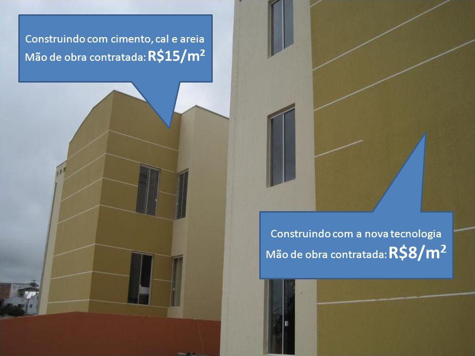 Construindo com cimento, cal e areia Mão de obra contratada: R$15/m2