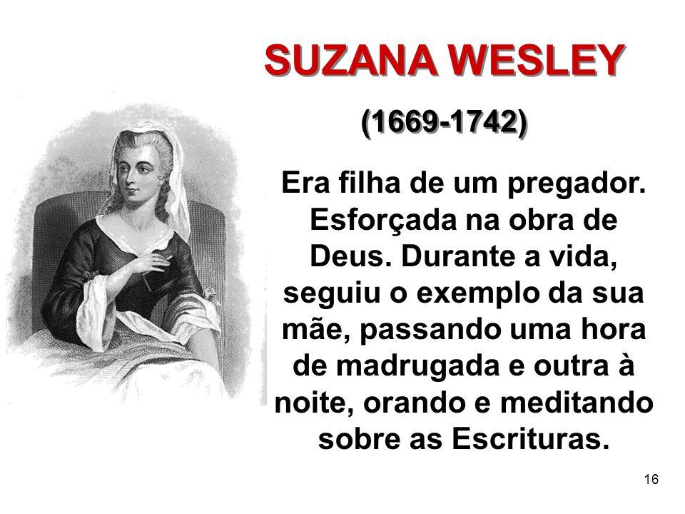 SUZANA WESLEY (1669-1742)