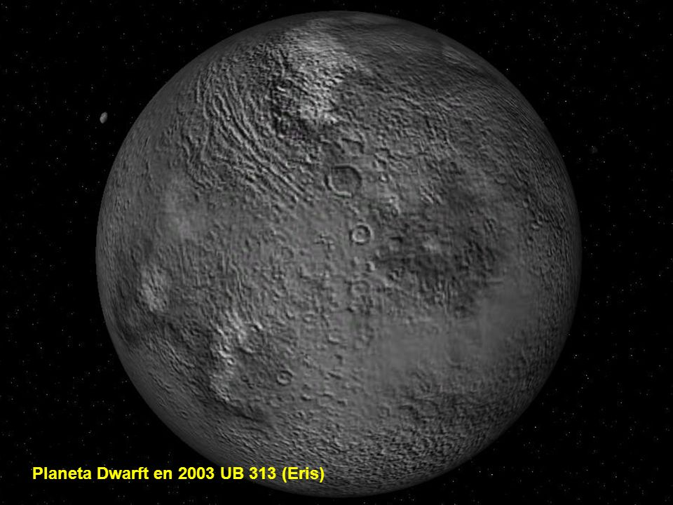Planeta Dwarft en 2003 UB 313 (Eris)