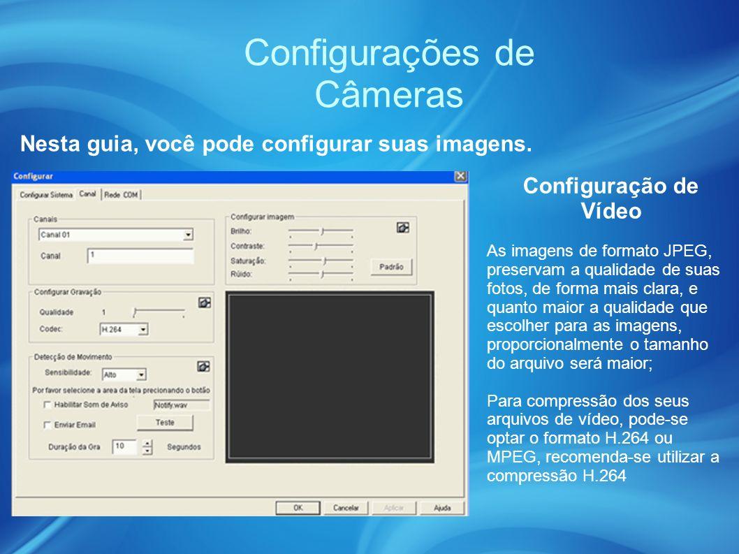 Configurações de Câmeras