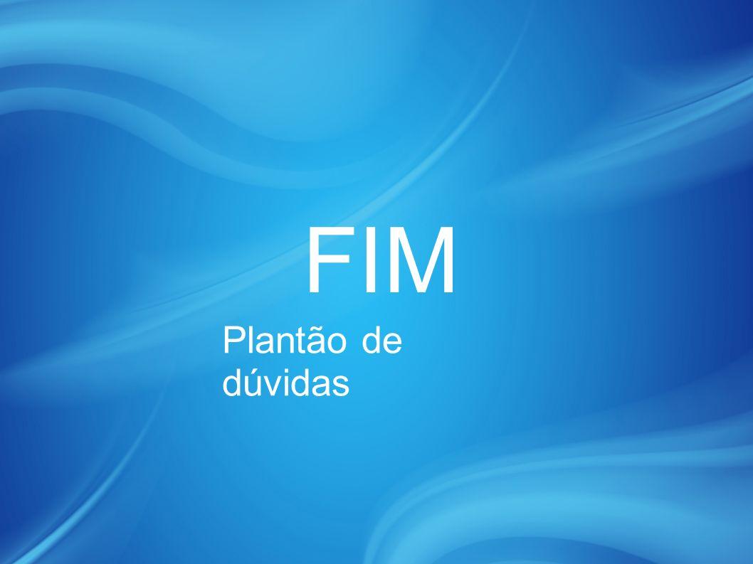FIM Plantão de dúvidas