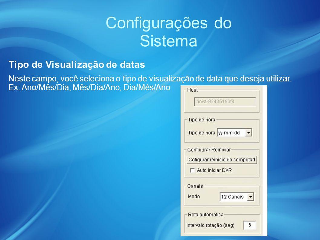 Configurações do Sistema Tipo de Visualização de datas