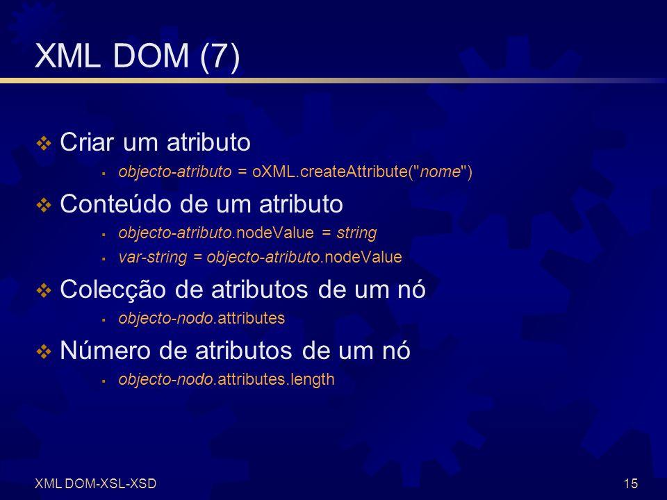 XML DOM (8) Referência ao enésimo atributo de um nó