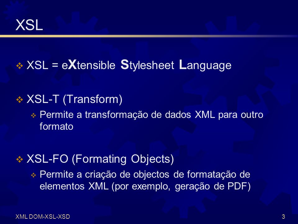 XSL (2) Exemplo de documento XSL-T Utilização de página XSL-T