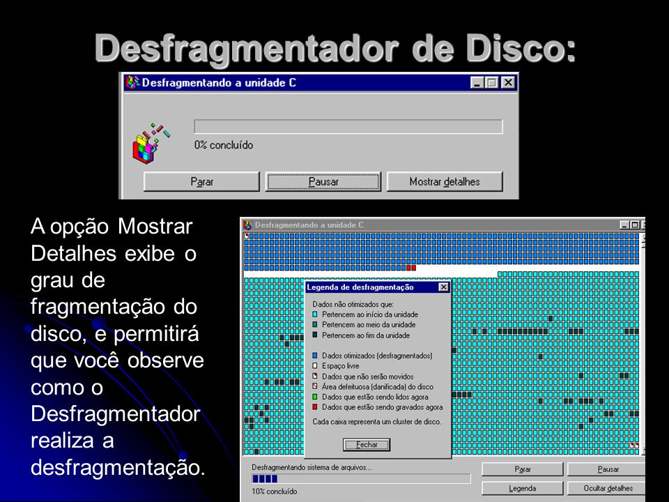 Desfragmentador de Disco: