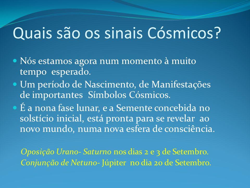 Quais são os sinais Cósmicos