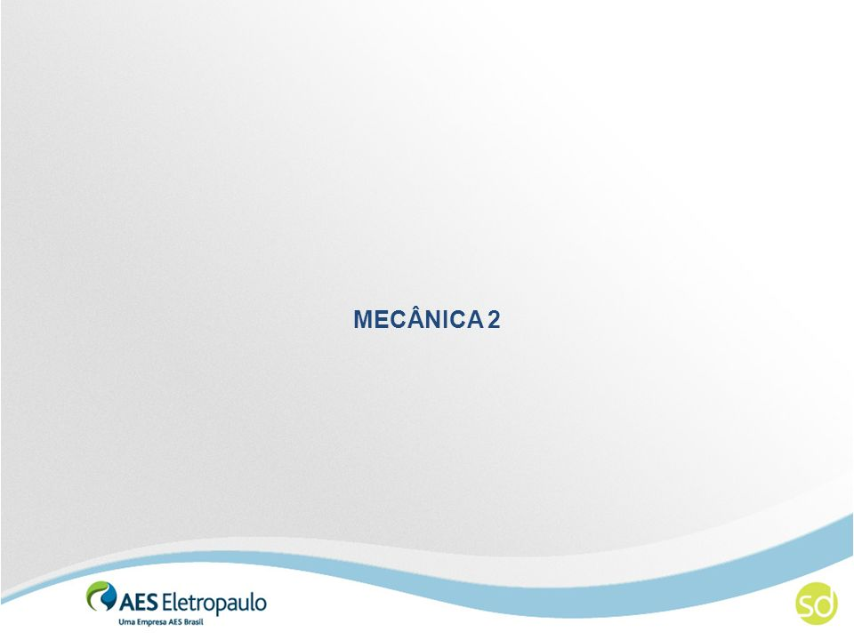 MECÂNICA 2