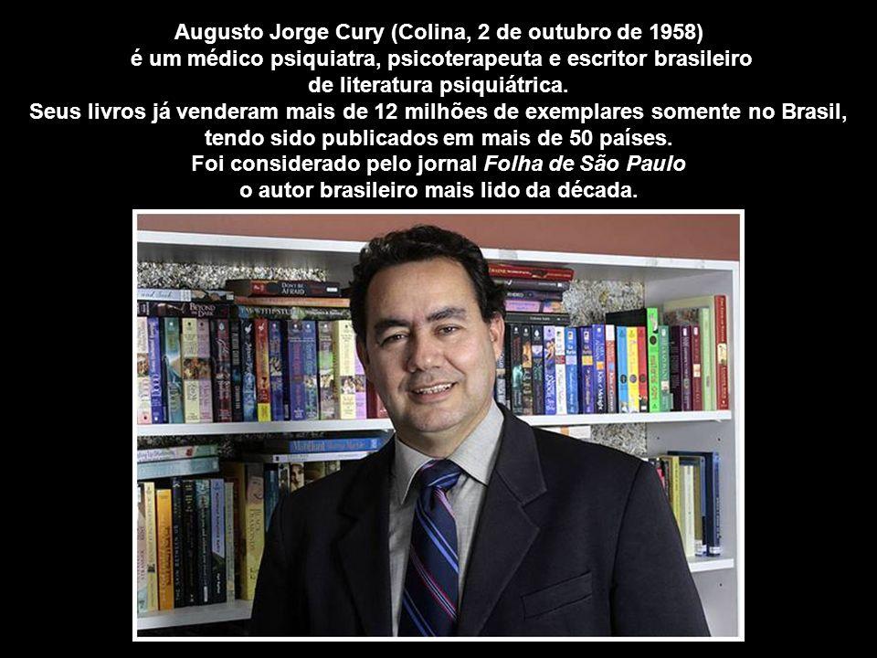 Augusto Jorge Cury (Colina, 2 de outubro de 1958)