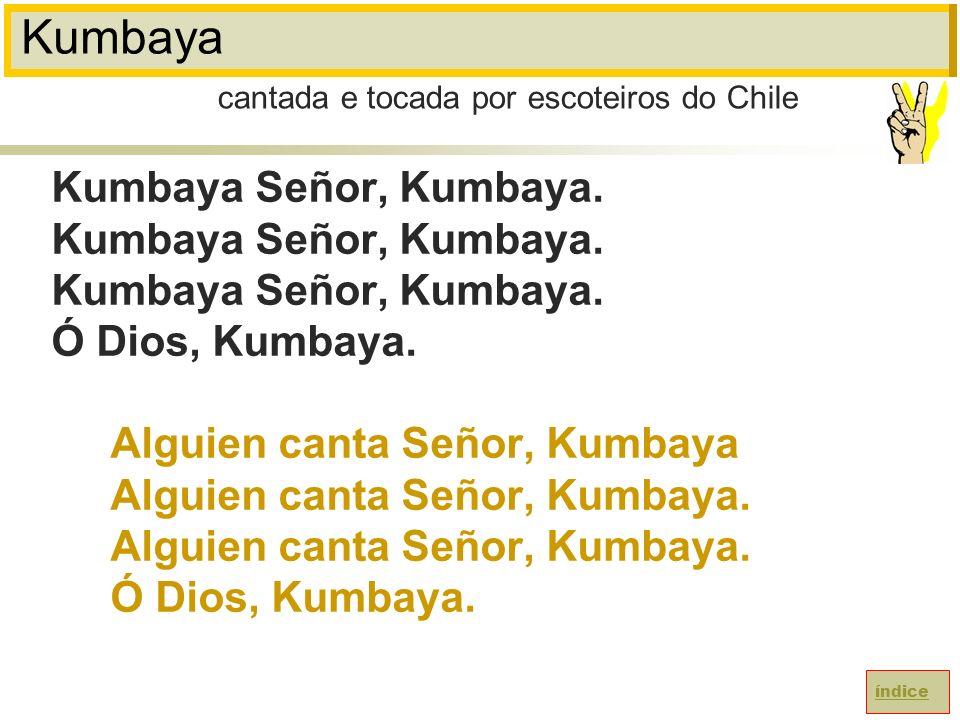 Kumbaya cantada e tocada por escoteiros do Chile.