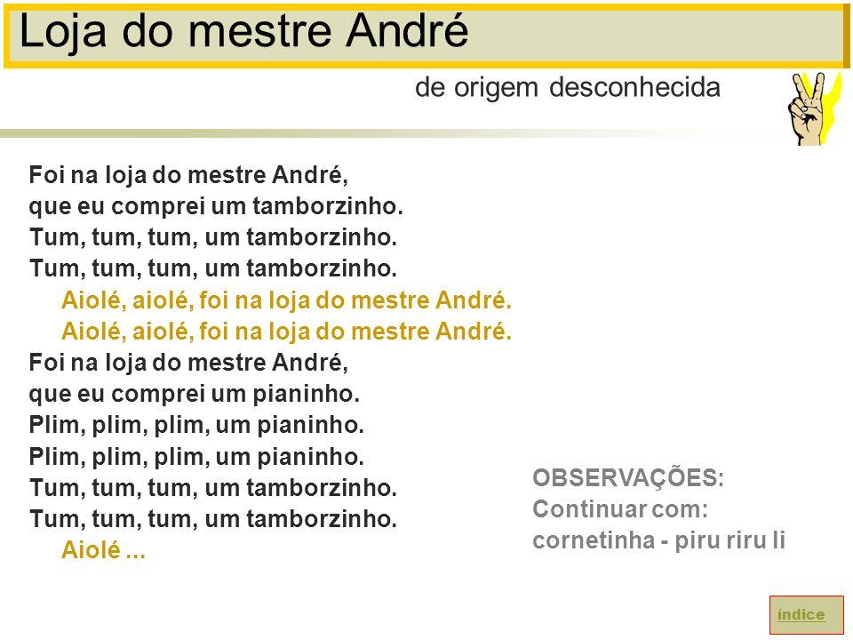 Loja do mestre André de origem desconhecida