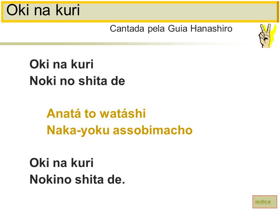 Oki na kuri Oki na kuri Noki no shita de Anatá to watáshi