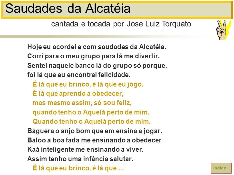 Saudades da Alcatéia cantada e tocada por José Luiz Torquato