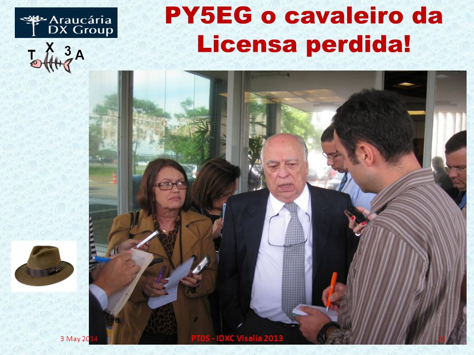 PY5EG o cavaleiro da Licensa perdida!