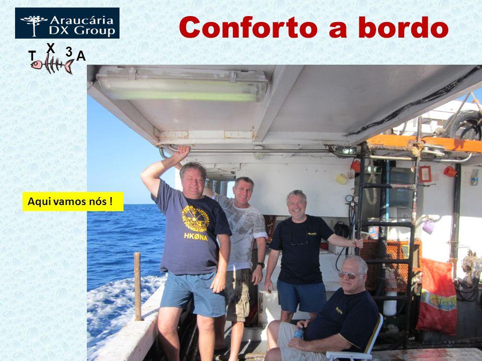 Conforto a bordo Aqui vamos nós !