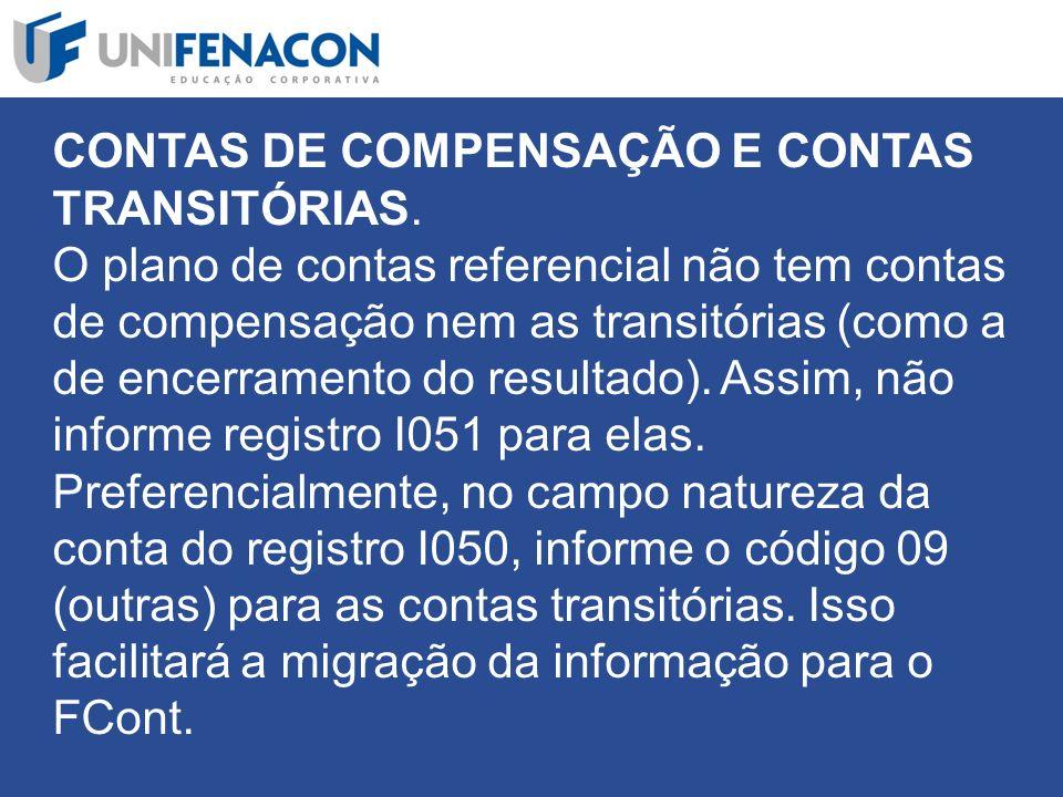CONTAS DE COMPENSAÇÃO E CONTAS TRANSITÓRIAS