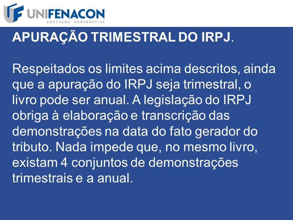 APURAÇÃO TRIMESTRAL DO IRPJ