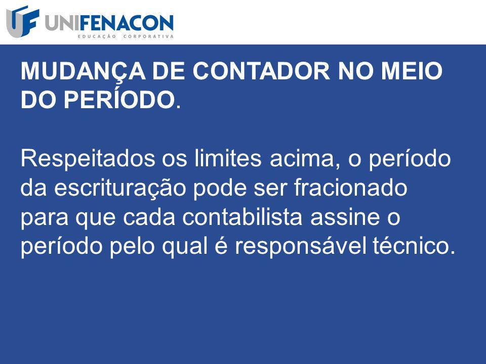 MUDANÇA DE CONTADOR NO MEIO DO PERÍODO