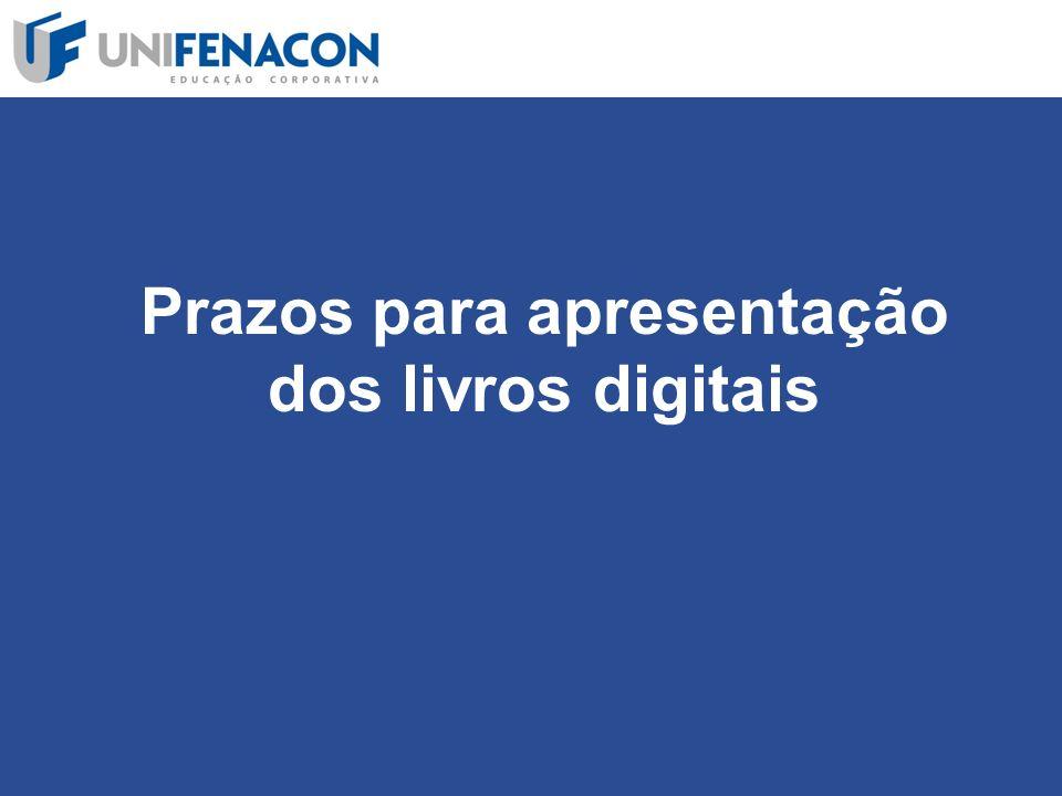 Prazos para apresentação dos livros digitais