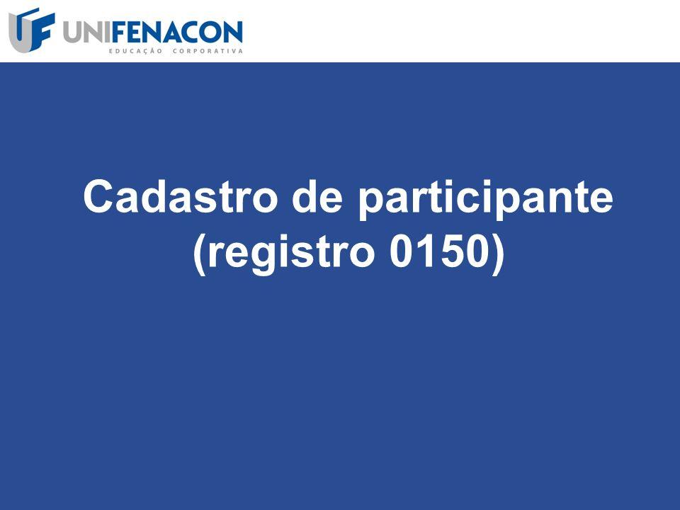 Cadastro de participante (registro 0150)