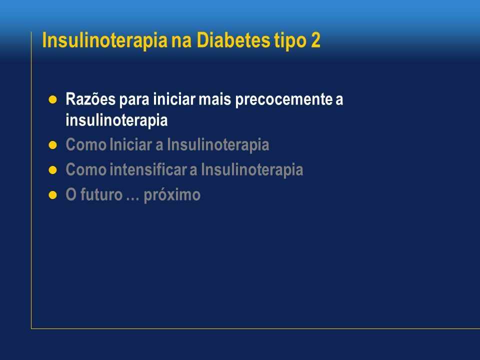 Insulinoterapia na Diabetes tipo 2