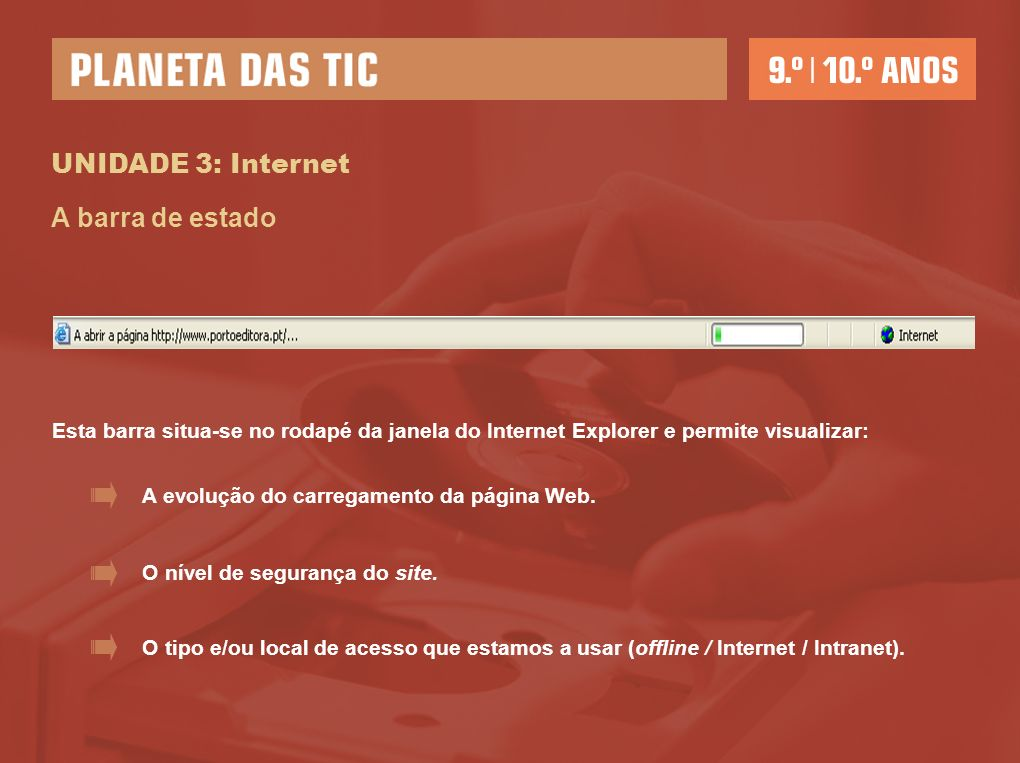 UNIDADE 3: Internet A barra de estado