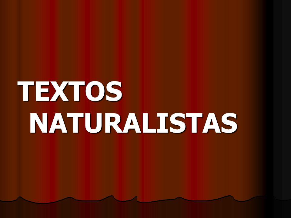 TEXTOS NATURALISTAS