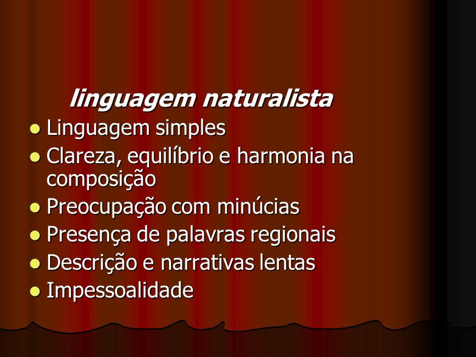 linguagem naturalista