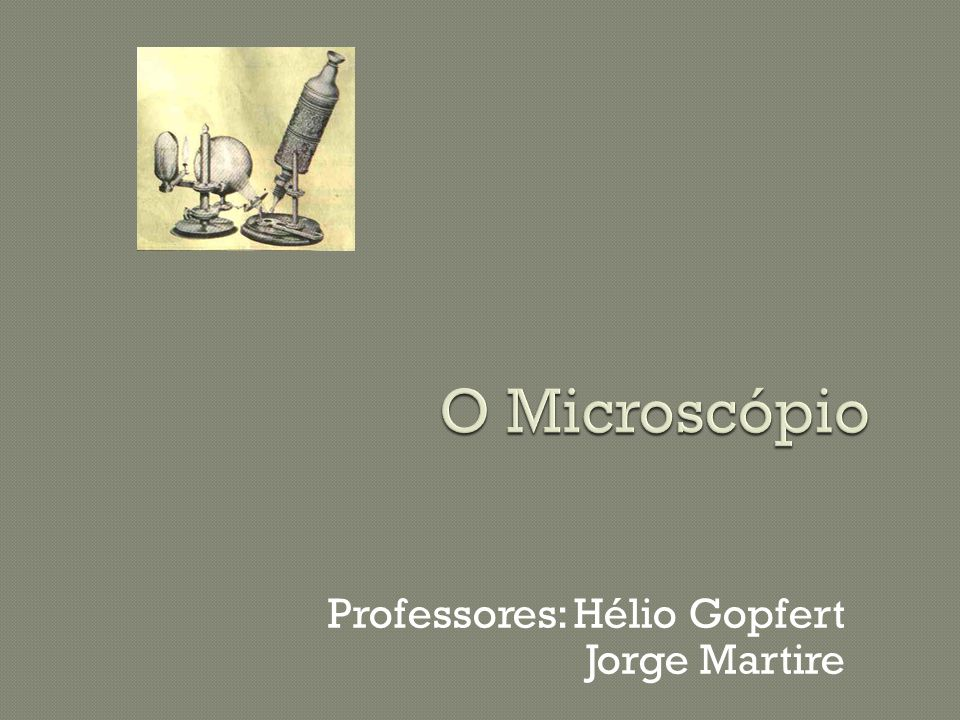 Professores: Hélio Gopfert Jorge Martire