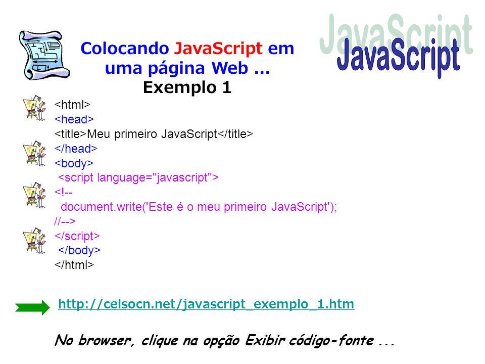 Colocando JavaScript em uma página Web ... Exemplo 1