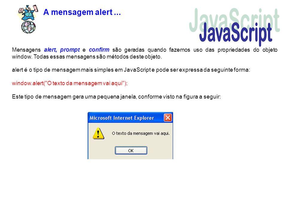 JavaScript A mensagem alert ...