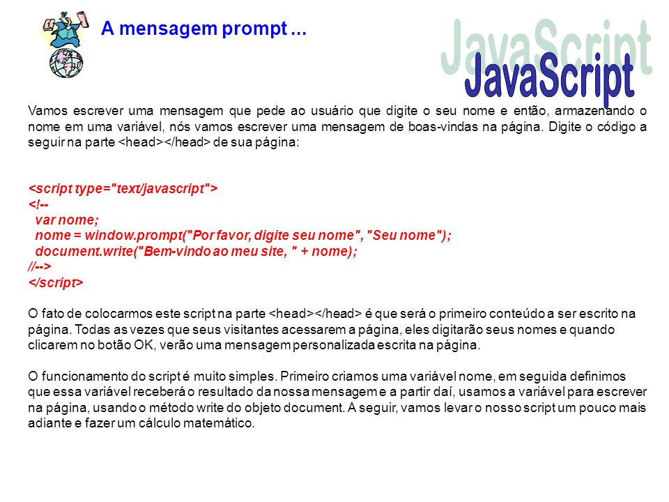 JavaScript A mensagem prompt ...