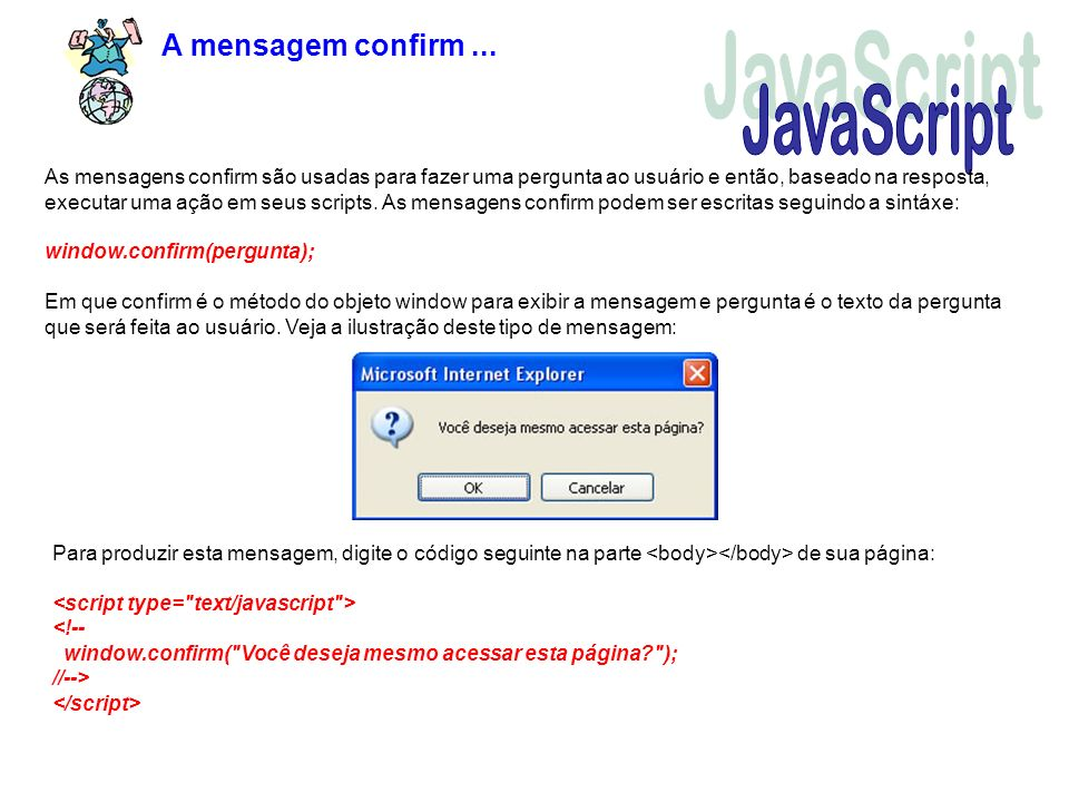 JavaScript A mensagem confirm ...