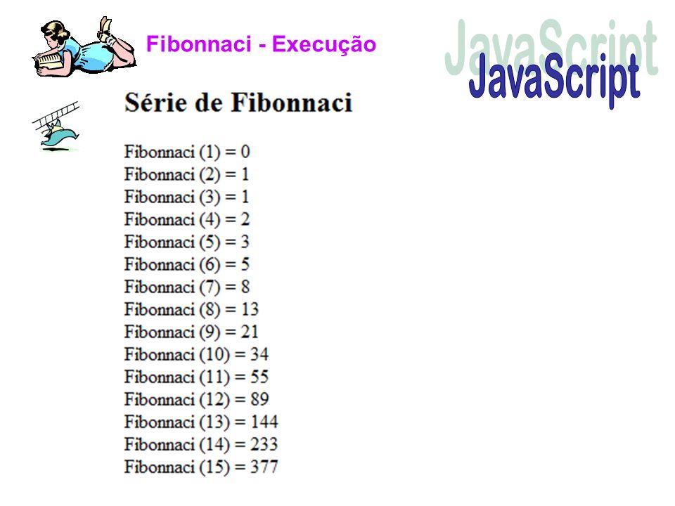 Fibonnaci - Execução JavaScript