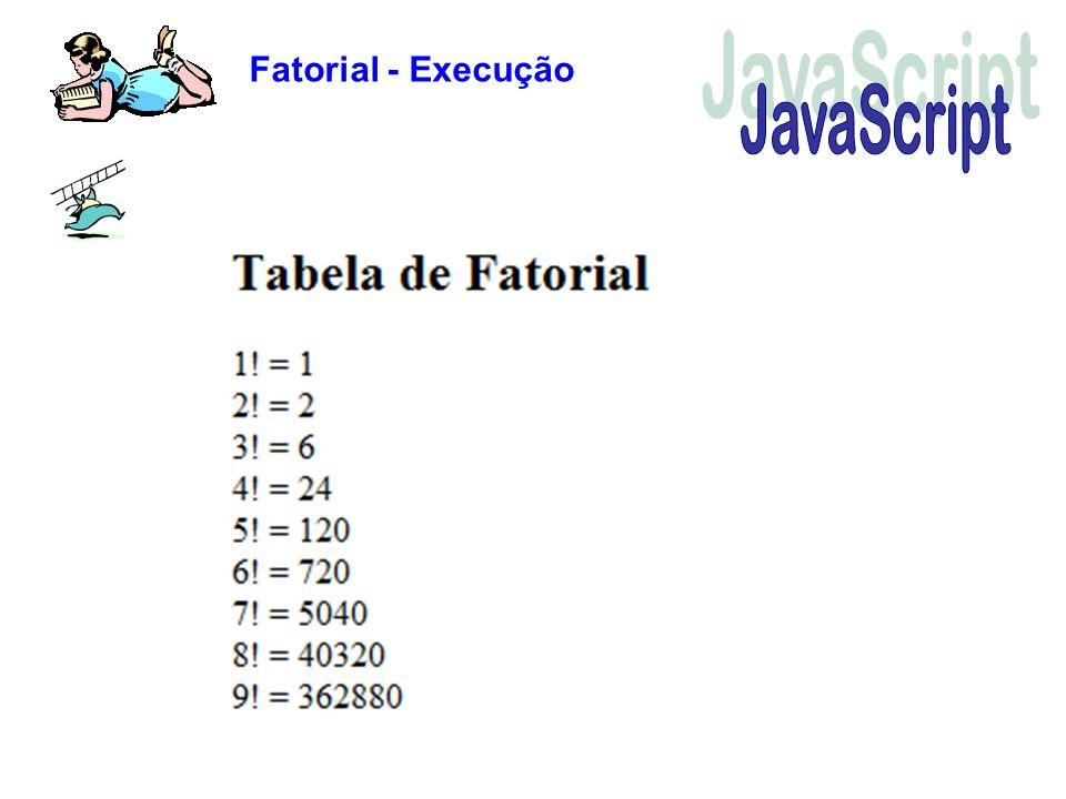 Fatorial - Execução JavaScript