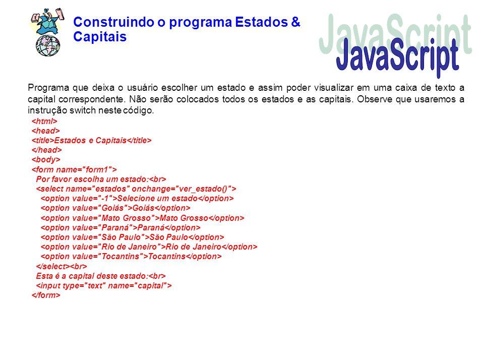 JavaScript Construindo o programa Estados & Capitais