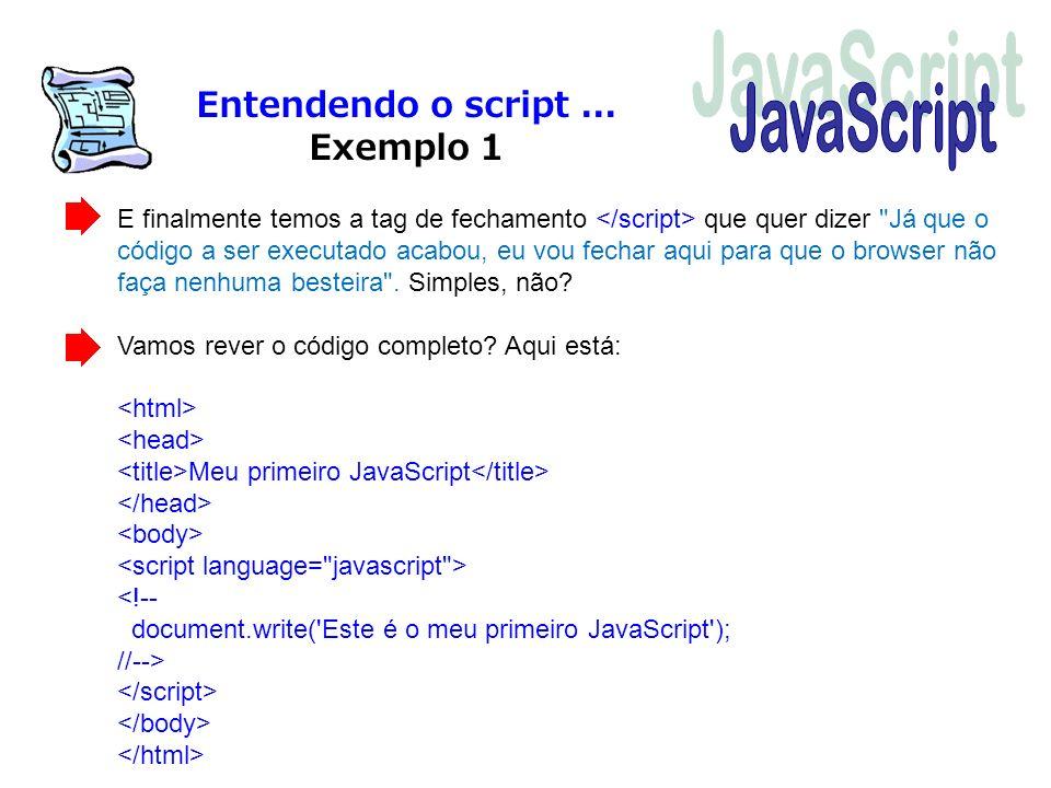 JavaScript Entendendo o script ... Exemplo 1