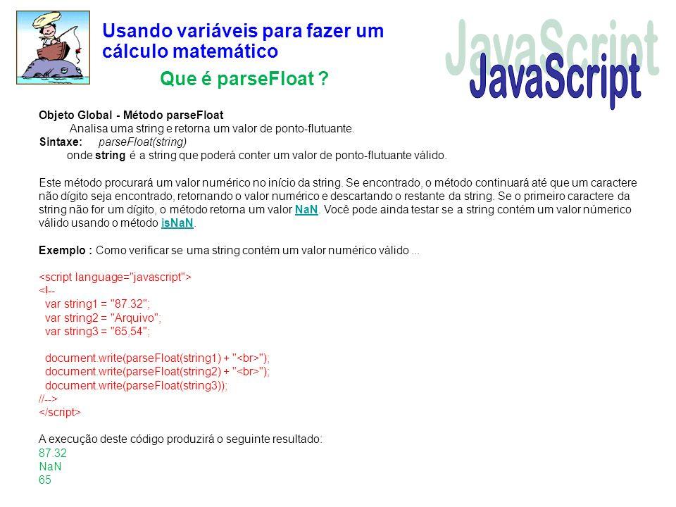 JavaScript Usando variáveis para fazer um cálculo matemático
