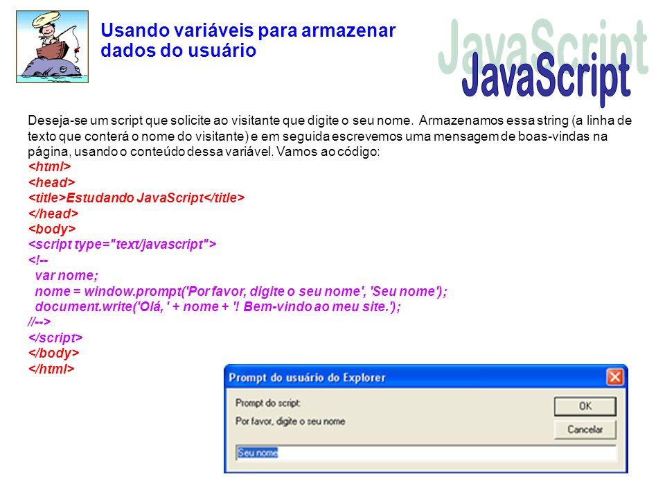 JavaScript Usando variáveis para armazenar dados do usuário